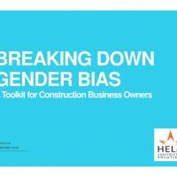 Front page of pdf with text 'breaking down gender bias a toolkit for construction business owners'